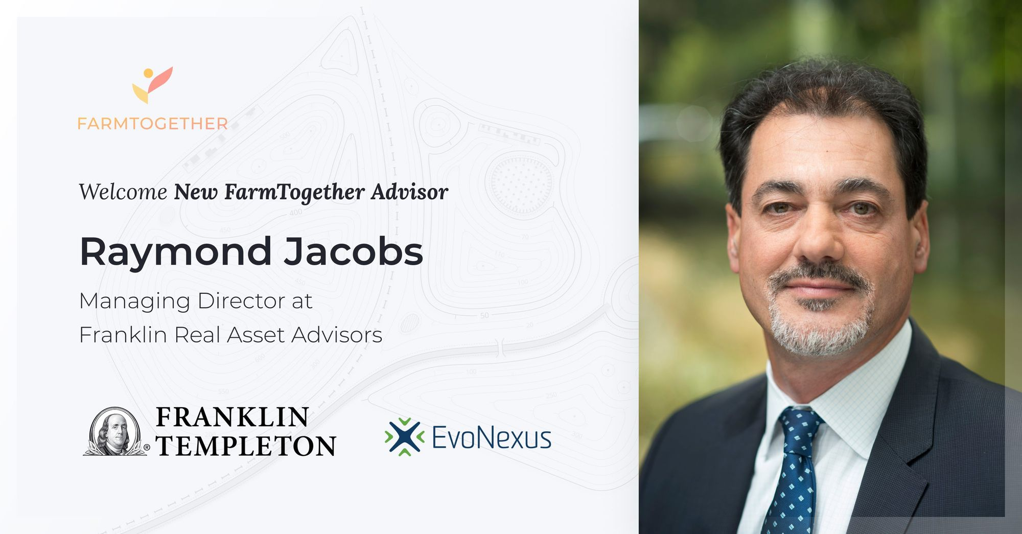 Welcome new FarmTogether advisor - Raymond Jacobs, Managing Director at Franklin Real Asset Advisors at Franklin Templeton.